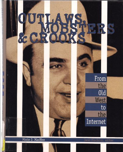 9780787628048: Outlaws, Mobsters and Crooks: From the Old West to the Internet
