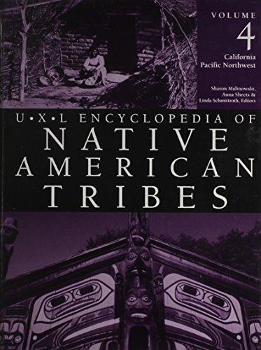 Volume 4: UXL Encyclopedia of Native American Tribes: Editor-Sharon Malinowski; Editor-Anna Sheets;...