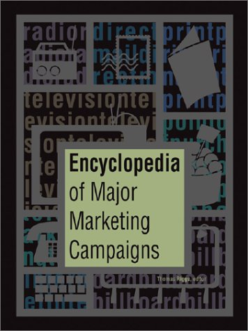 9780787630423: Encyclopedia of Major Marketing Campaigns 1