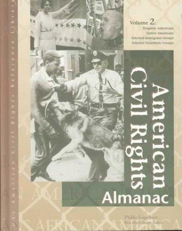American Civil Rights Almanac: Hispanic Americans Native: Engelbert, Phillis