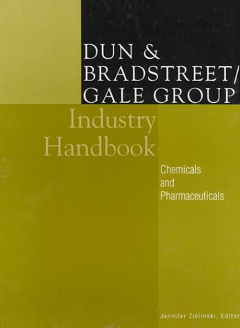 D& B/Gale Industry Reference Pharmaceuticals & Chemicals: Dun & Bradstreet