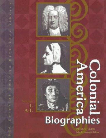 Colonial America: Biographies Edition : 2 Book: Saari, Peggy, Carnagie,