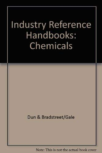 9780787638399: Dun and Bradstreet/Gale Industry Reference Handbooks: Chemicals