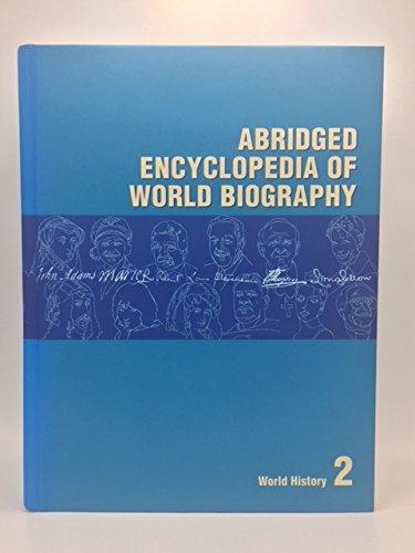 Abridged Encyclopedia Of World Biography. Volume 2. World History