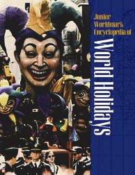 Junior Worldmark Encyclopedia of World Holidays - Complete 4 Vol set - Edition 1.: Robert H. ...