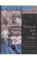 9780787639334: Science and Its Times: Understanding the Social Significance of Scientific Discovery: Volume 1:  2000 B.C. to A.D. 699