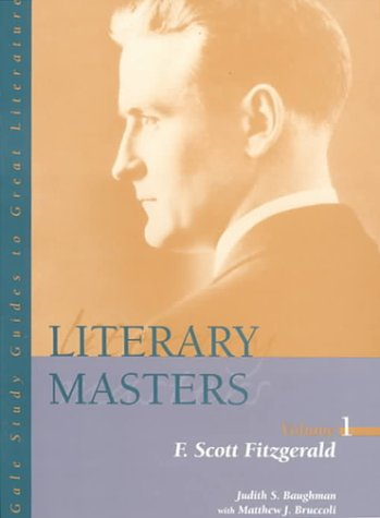 Literary Masters V1 Fitzgerald (Gale Study Guides: Judith S. Baughman,