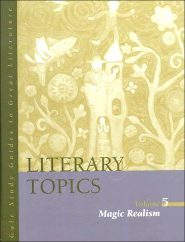 Literary Topics: Magic Realism (Literary Topics Series): Joan Mellen