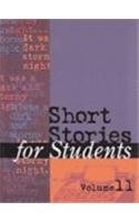 Short Stories for Students: Presenting Analysis, Context & Criticism on Commonly Studied Short ...