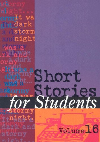9780787642686: 16: Short Stories for Students: Presenting Analysis, Context & Criticism on Commonly Studied Short Stories