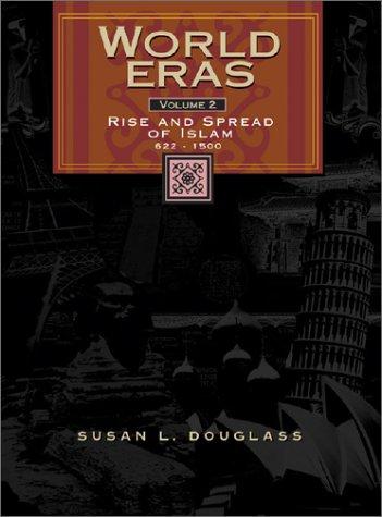 9780787645038: World Eras: Vol. 2 Rise and Spread of Islam (622-1500): Rise and Spread of Islam (622-1500) Vol 2