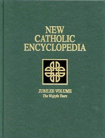 9780787647872: New Catholic Encyclopedia: Jubilee Volume (The Wojtyla Years) (Vol 20)