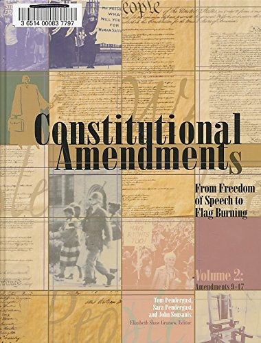 Constitutional Amendments: From Freedom of Speech to: Pendergast, Tom; Pendergast,