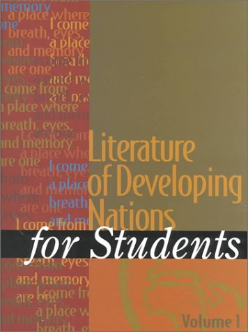 9780787649296: Literature of Developing Nations for Students: Presenting Analysis, Context, and Criticism on Literature of Developing Nations
