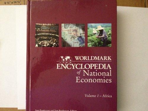 Worldmark Encyclopedia of National Economies: Tom Pendergast, Sara