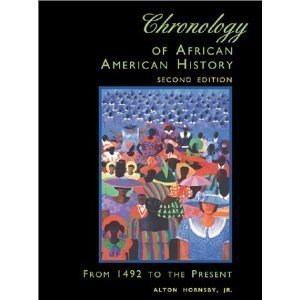 9780787649630: Chronology of African American history: From 1492 to the present
