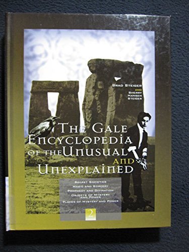 9780787653842: Gale Encyclopedia of the Unusual and Unexplained: 002