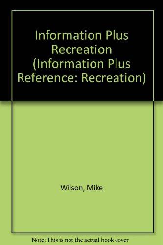 Information Plus Recreation: Wilson, Mike