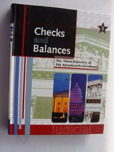 9780787654122: Checks and Balances: The Three Branches of the American Government Volume 3 (Judicial) 0787654124