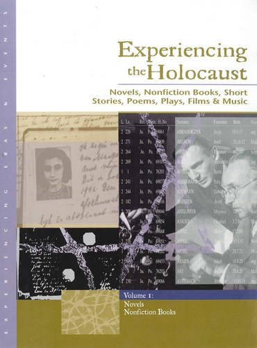 9780787654146: Experiencing the Holocaust: Novels, Nonfiction Books, Short Stories, Poems, Plays, Films & Music