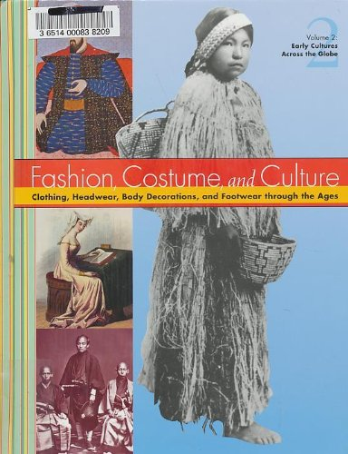 9780787654191: Fashion Costume and Culture: Clothing Headwear Body Decorations and Footwear Through the Ages