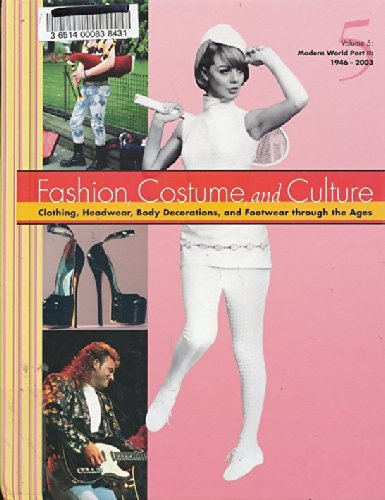 9780787654221: Fashion Costume and Culture: Clothing Headwear Body Decorations and Footwear Through the Ages