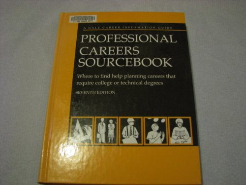 9780787654603: Professional Careers Sourcebook: Where to Find Help Planning Careers That Require College or Technical Degrees