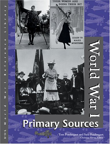 9780787654788: World War I Reference Library: Primary Sources