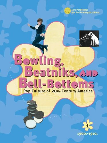 9780787656751: Bowling, Beatniks, and Bell-Bottoms: Pop Culture of 20th-Century America (Five Volume Set)