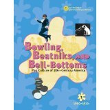 9780787656805: Bowling Beatniks, and Bell-Bottoms: Pop Culture of 20th-Century America (Volume 5)