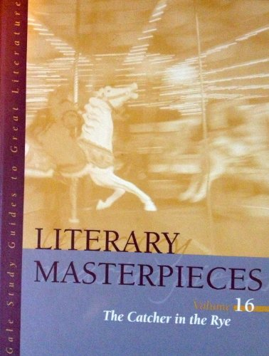 Literary Masterpieces V16 Catcher in the Rye: John C. Unrue
