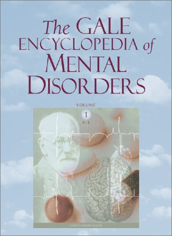 9780787657697: The Gale Encyclopedia of Mental Disorders: 1
