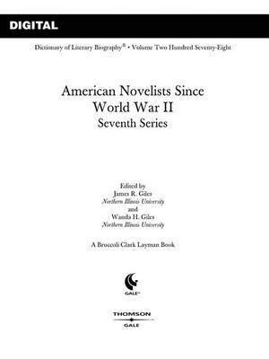 9780787660222: DLB 278: American Novelists since World War II, Seventh Series (Dictionary of Literary Biography)