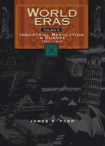 9780787660468: Industrial Revolution in Europe (1750-1914) (World Eras)