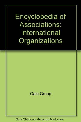 9780787662363: Encyclopedia of Associations International (Encyclopedia of Associations: International Organizations)