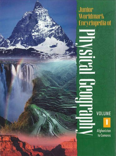 Junior Worldmark Encyclopedia of Physical Geography (5: Gall, Susan B.