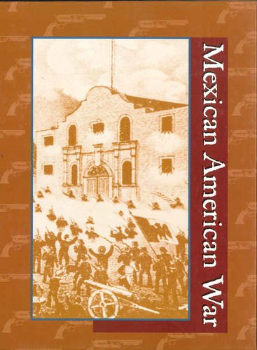 Mexican-American War (Hardback): Gale Group, Kelly King Howes