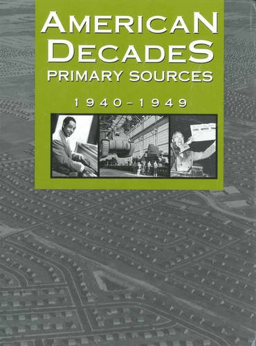 9780787665920: American Decades Primary Sources: 1940-1949