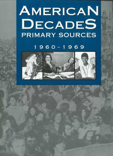 9780787665944: American Decades Primary Sources: 1960-1969