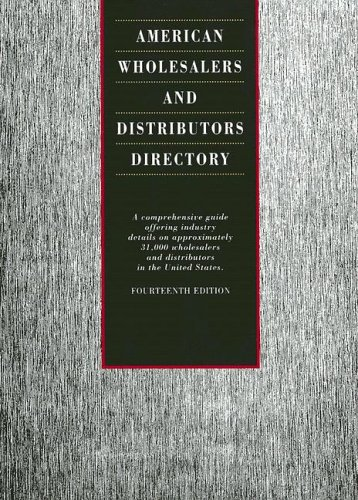 9780787666736: American Wholesalers and Distributors Directory: A Comprehensive Guide Offering Industry Details on Approximately 31,000 Wholesalers and Distributors (American Wholesalers & Distributors Directory)