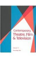 Contemporary Theatre, Film and Television V51 (Contemporary Theatre, Film, & Television): ...