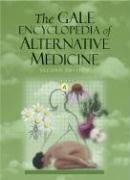9780787674243: The Gale Encyclopedia of Alternative Medicine