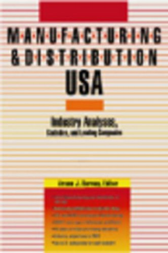 Manufacturing & Distribution Usa Fourth Edition Industry Analyses,statistics,and Leading ...