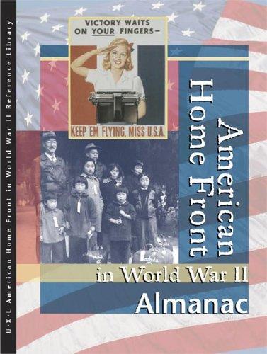 9780787676513: American Homefront in World War II: Almanac (American Homefront in World War II Reference Library)