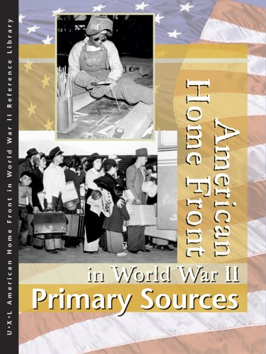 9780787676537: American Homefront in World War II: Primary Sources (American Homefront in World War II Reference Library)