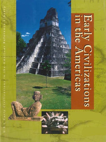 9780787676803: Early Civilizations in the Americas: Biography and Primary Sources