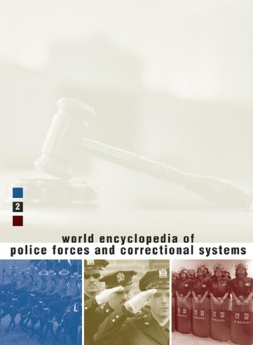 World Encyclopedia of Police Forces and Correctional Systems (v. 2)