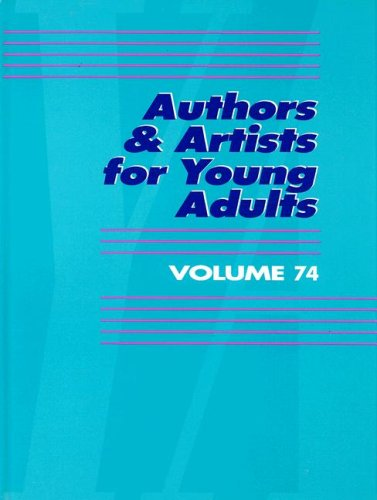 Authors Artists for Young Adults Volume 74 (Hardback)