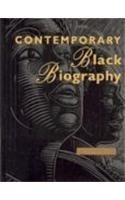 Contemporary Black Biography: Profiles from the International: Pendergast, Sara, Pendergast,