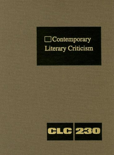 Contemporary Literary Criticism: Excerpts from Criticism of the Works of Todays Novelists, Poets, ...